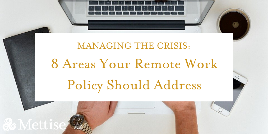 8 Areas Your Remote Work Policy Should Address