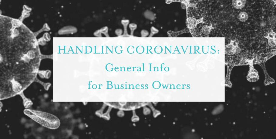 Coronavirus: General Info for Business Owners