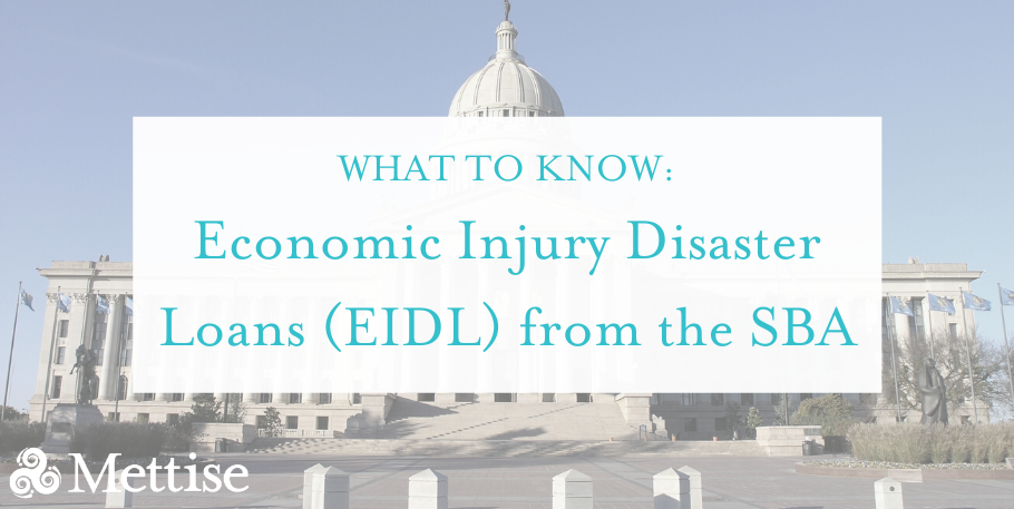 What to Know: Economic Injury Disaster Loans (EIDL) from the SBA