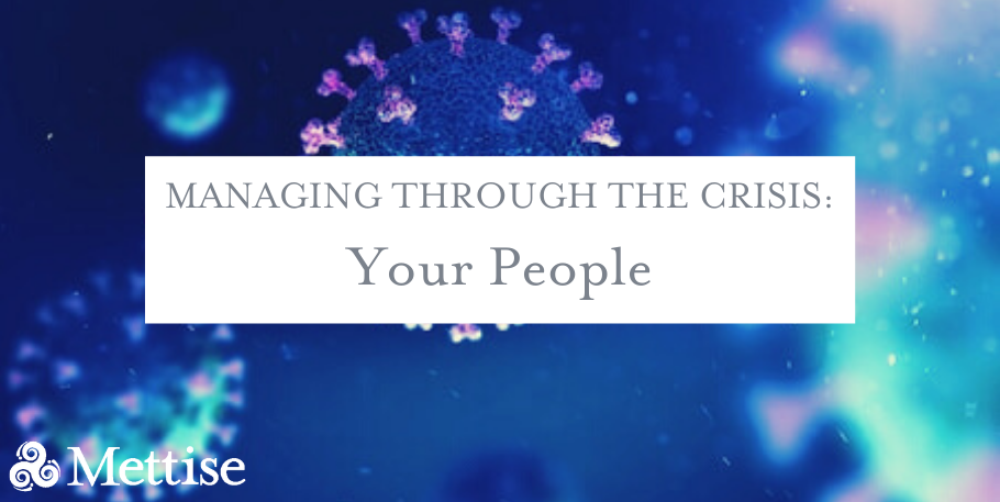 Managing Through The Crisis: Your People
